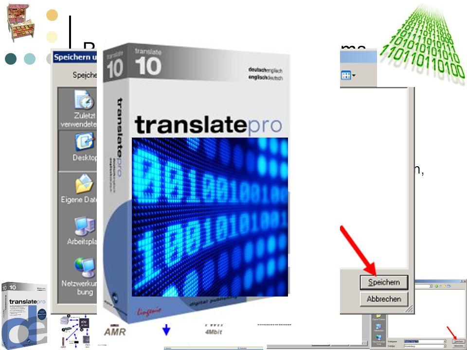 Programme des Betriebssystems Übersetzungsprogramm: Programm, das Anweisungen liest, analysiert und in bedeutungsgleiche Maschinenbefehle umwandelt. D