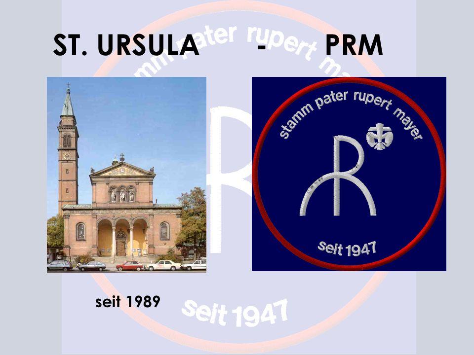 ST. URSULA - PRM seit 1989