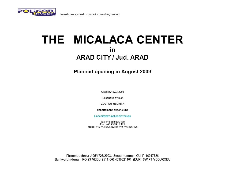 THE MICALACA CENTER in ARAD CITY / Jud.