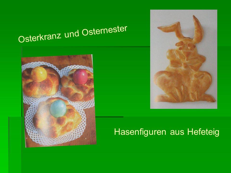 Osterkranz und Osternester Hasenfiguren aus Hefeteig