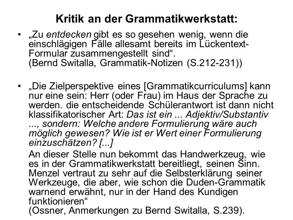 Ein Beispiel aus der Grammatikwerkstatt: Arbeit mit Adjektiven (Sek. I) Experiment 1: braun, schön, dick, dort, komisch, groß, mächtig, winzig (a)Im Z
