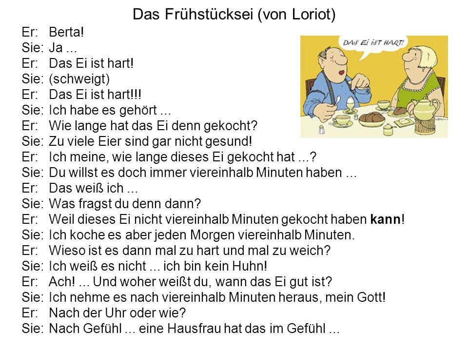 Loriot, Das Frühstücksei Analysieren Sie dieses Gespräch im Hinblick auf die vier Seiten einer Nachricht nach Schulz von Thun!