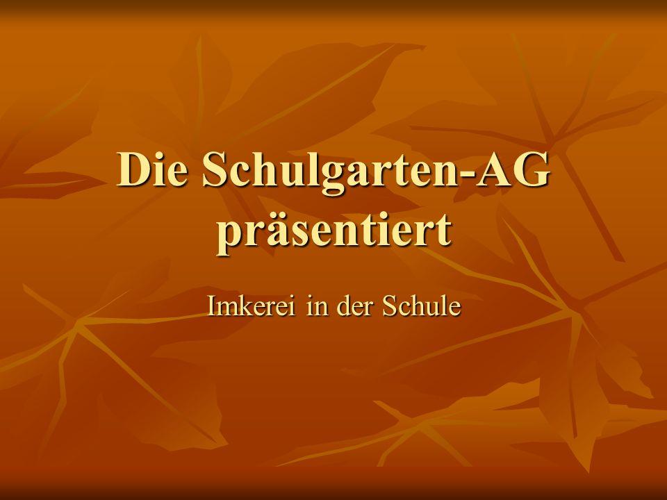 Die Schulgarten-AG präsentiert Imkerei in der Schule