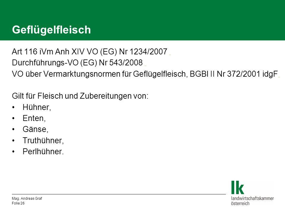 Geflügelfleisch Art 116 iVm Anh XIV VO (EG) Nr 1234/2007 _ _ Durchführungs-VO (EG) Nr 543/2008 _ _ VO über Vermarktungsnormen für Geflügelfleisch, BGB