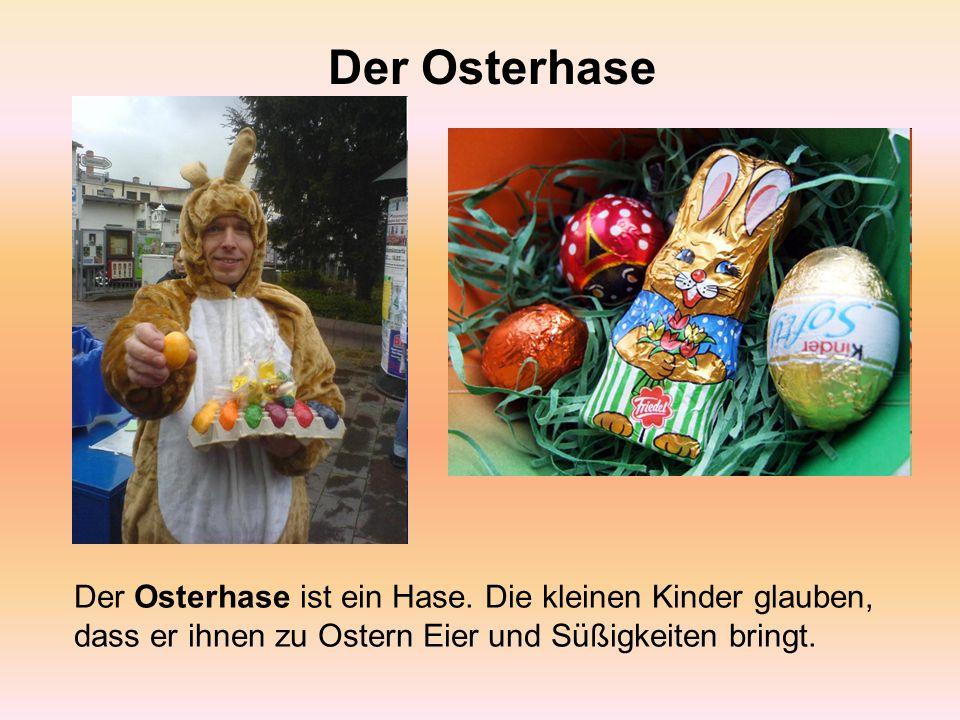 Ostern Das bekannteste und beliebteste Frühlingsfest