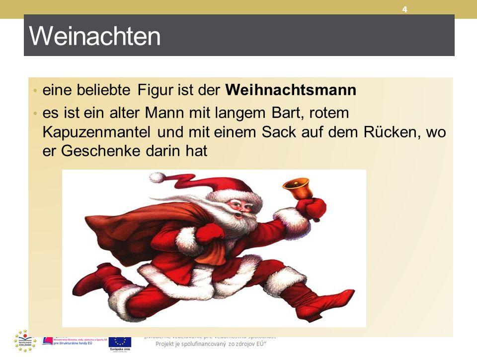 Weinachten 4 eine beliebte Figur ist der Weihnachtsmann es ist ein alter Mann mit langem Bart, rotem Kapuzenmantel und mit einem Sack auf dem Rücken,