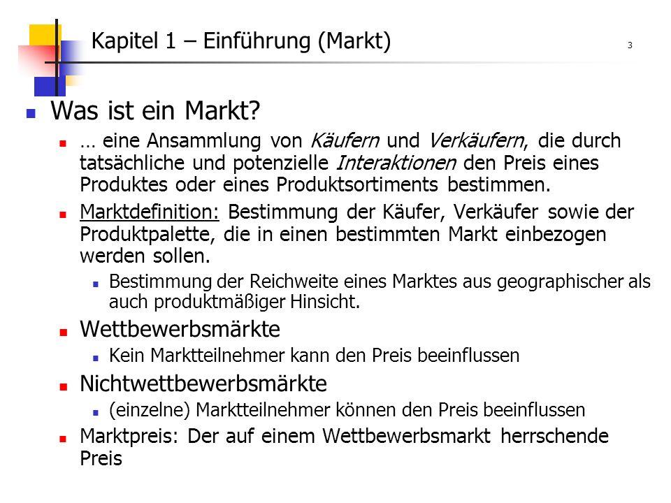 Kapitel 1 – Einführung (Markt) 3 Was ist ein Markt.