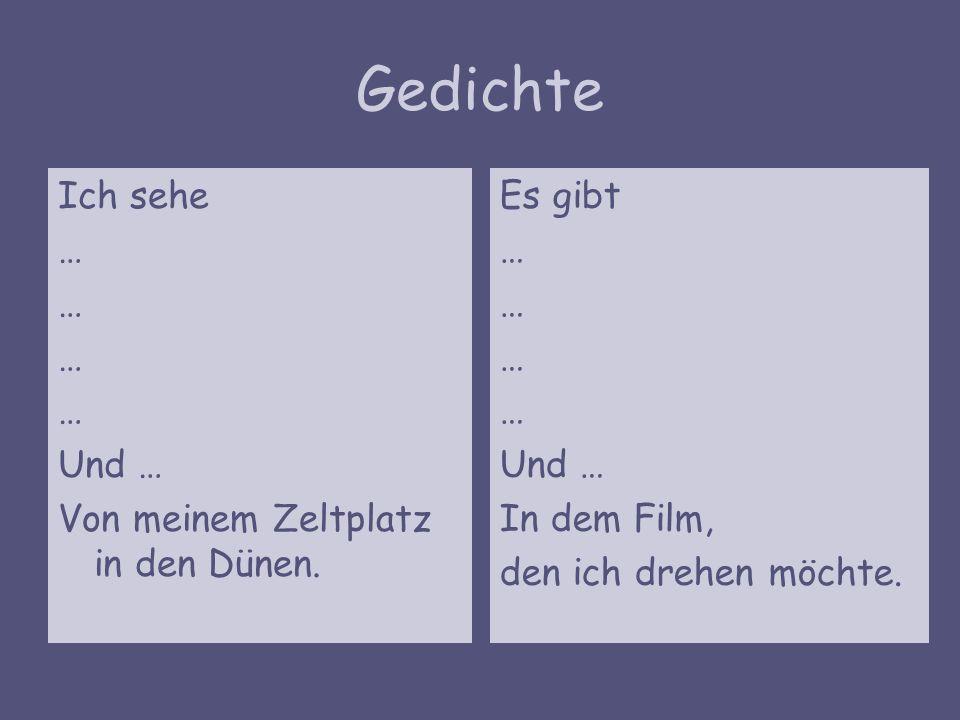 Gedichte Ich sehe … Und … Von meinem Zeltplatz in den Dünen.