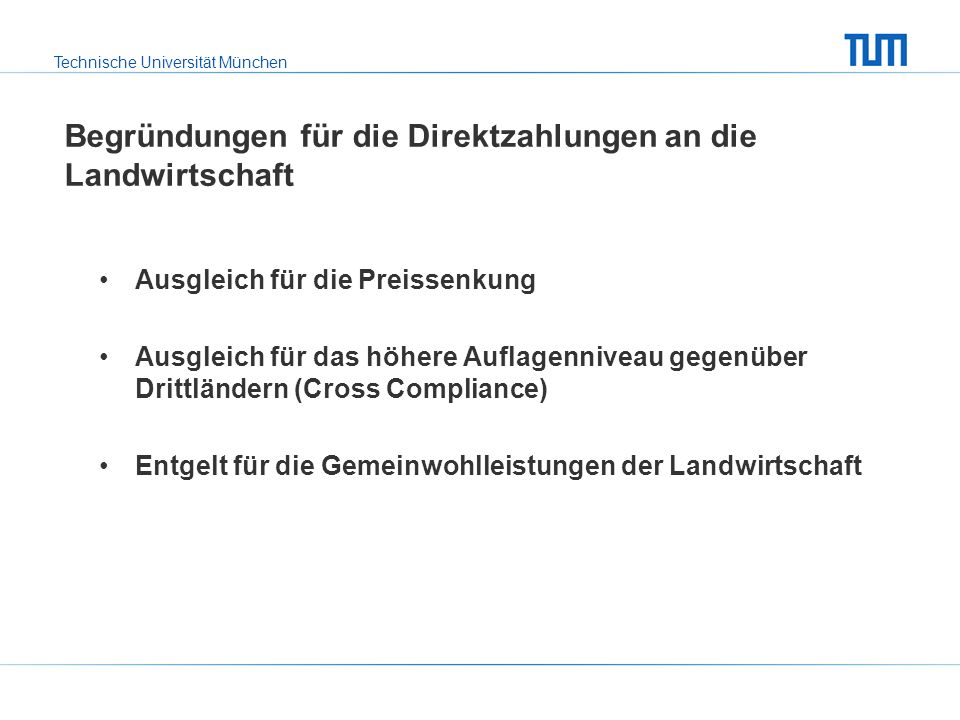 Technische Universität München Direktzahlungen je Hektar LF (2006)