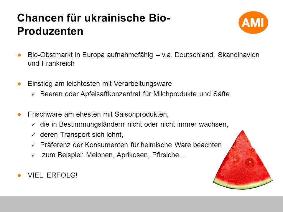 Bio-Obstmarkt in Europa aufnahmefähig – v.a. Deutschland, Skandinavien und Frankreich Einstieg am leichtesten mit Verarbeitungsware Beeren oder Apfels