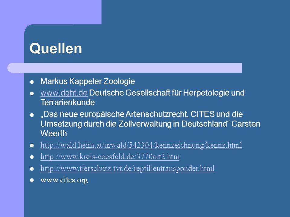 Quellen Markus Kappeler Zoologie www.dght.de Deutsche Gesellschaft für Herpetologie und Terrarienkunde www.dght.de Das neue europäische Artenschutzrec