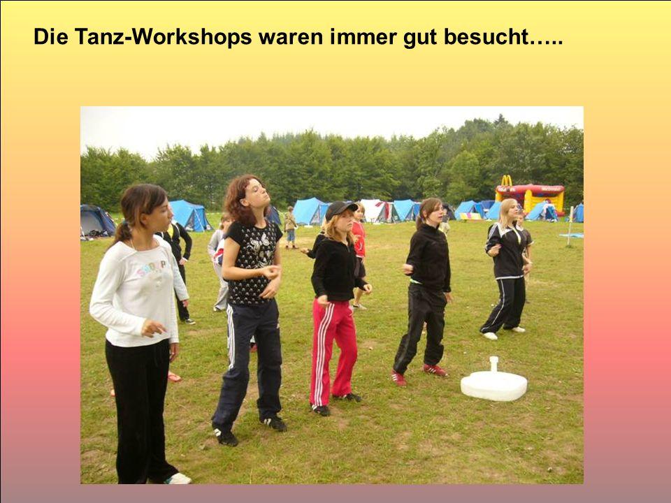 Die Tanz-Workshops waren immer gut besucht…..