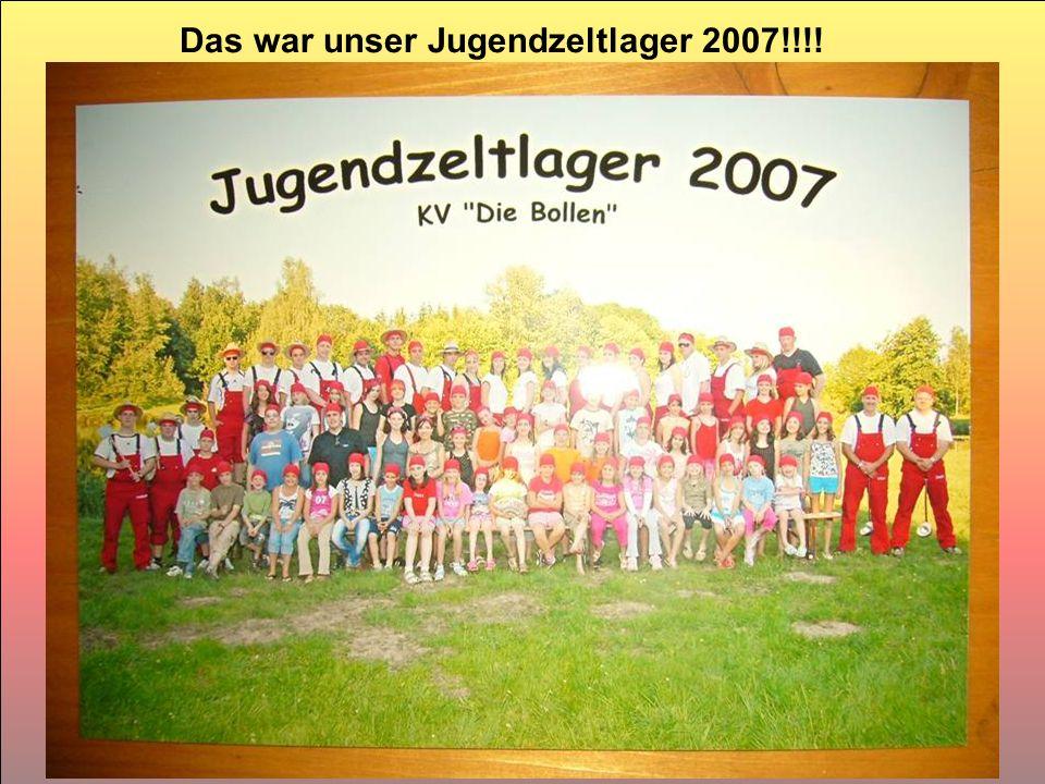 Das war unser Jugendzeltlager 2007!!!!
