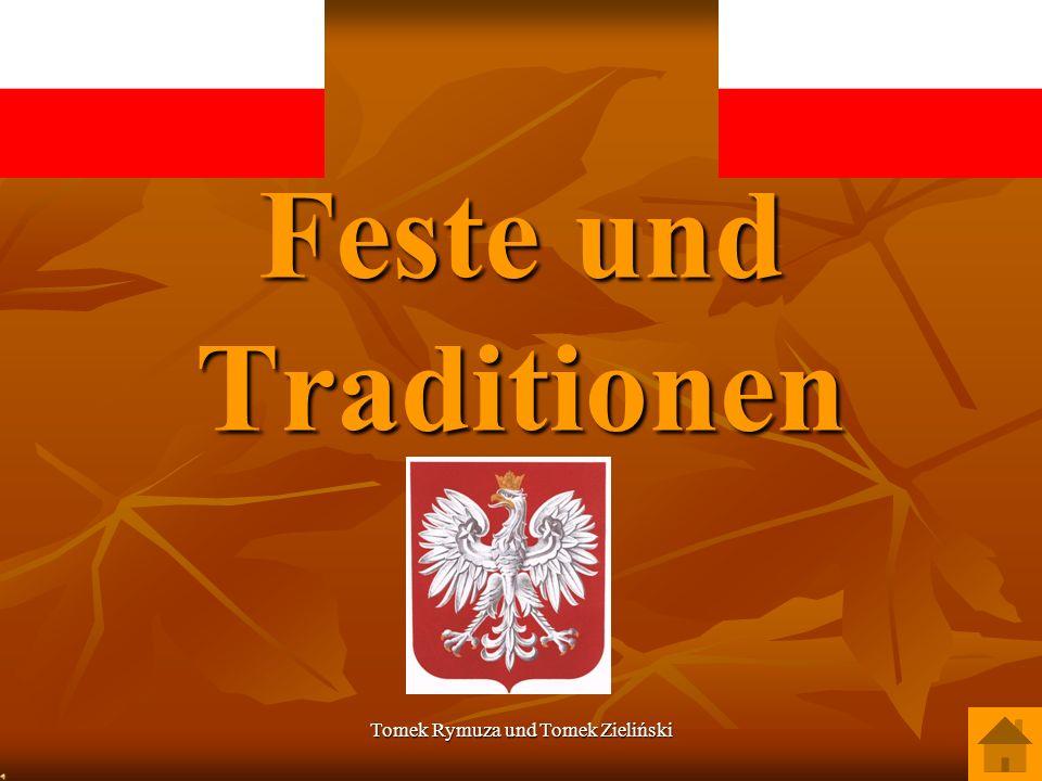 Tomek Rymuza und Tomek Zieliński Feste und Traditionen