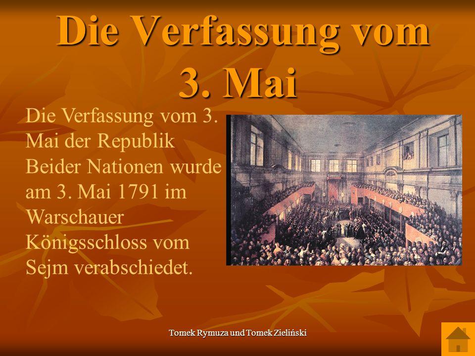 Tomek Rymuza und Tomek Zieliński Die Verfassung vom 3. Mai Die Verfassung vom 3. Mai Die Verfassung vom 3. Mai der Republik Beider Nationen wurde am 3