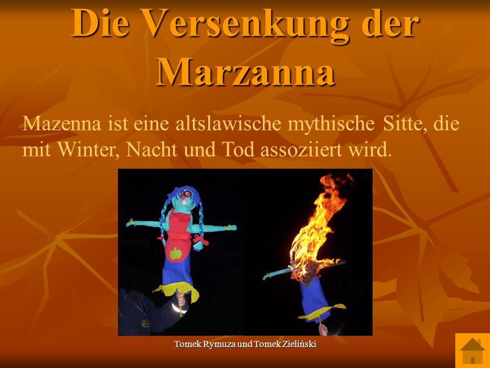 Tomek Rymuza und Tomek Zieliński Die Versenkung der Marzanna Mazenna ist eine altslawische mythische Sitte, die mit Winter, Nacht und Tod assoziiert w