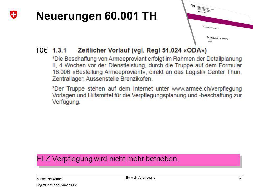 47 Schweizer Armee Logistikbasis der Armee LBA Bereich Verpflegung Kontakt Systemmanagement Verpflegung Viktoriastrasse 85 3003 Bern 031 324 79 02 lba.verpflegung@vtg.admin.ch www.armee.ch/verpflegung Logistikbasis der Armee