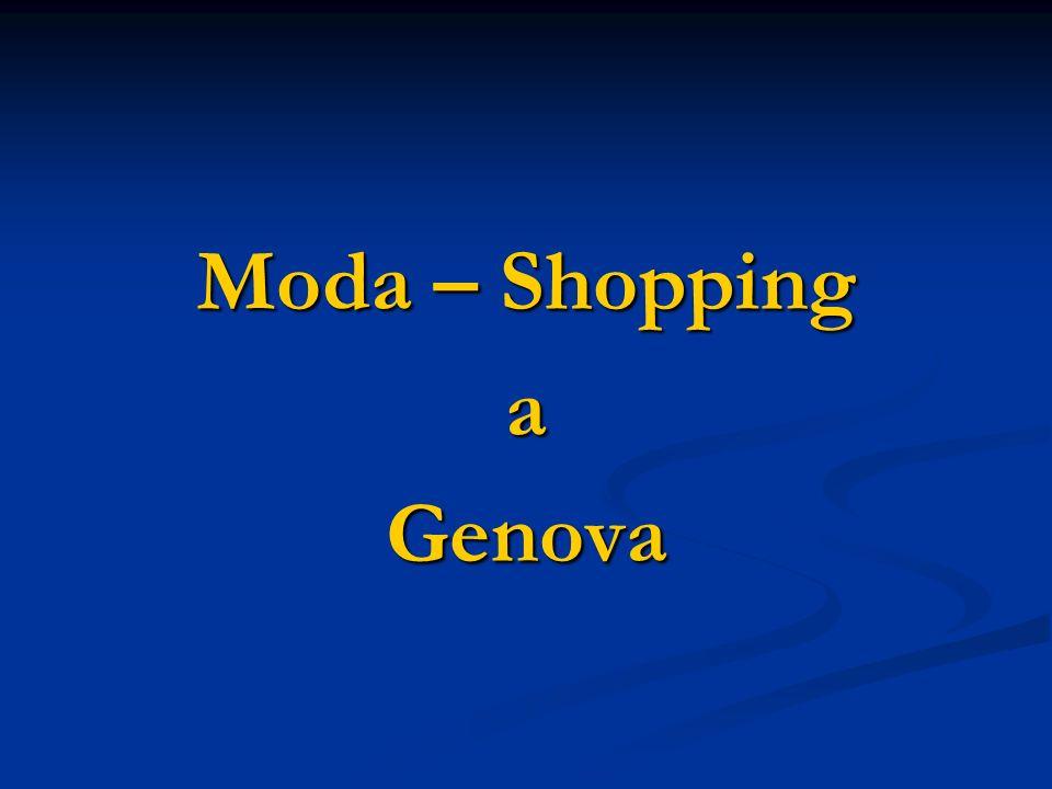 Moda – Shopping aGenova