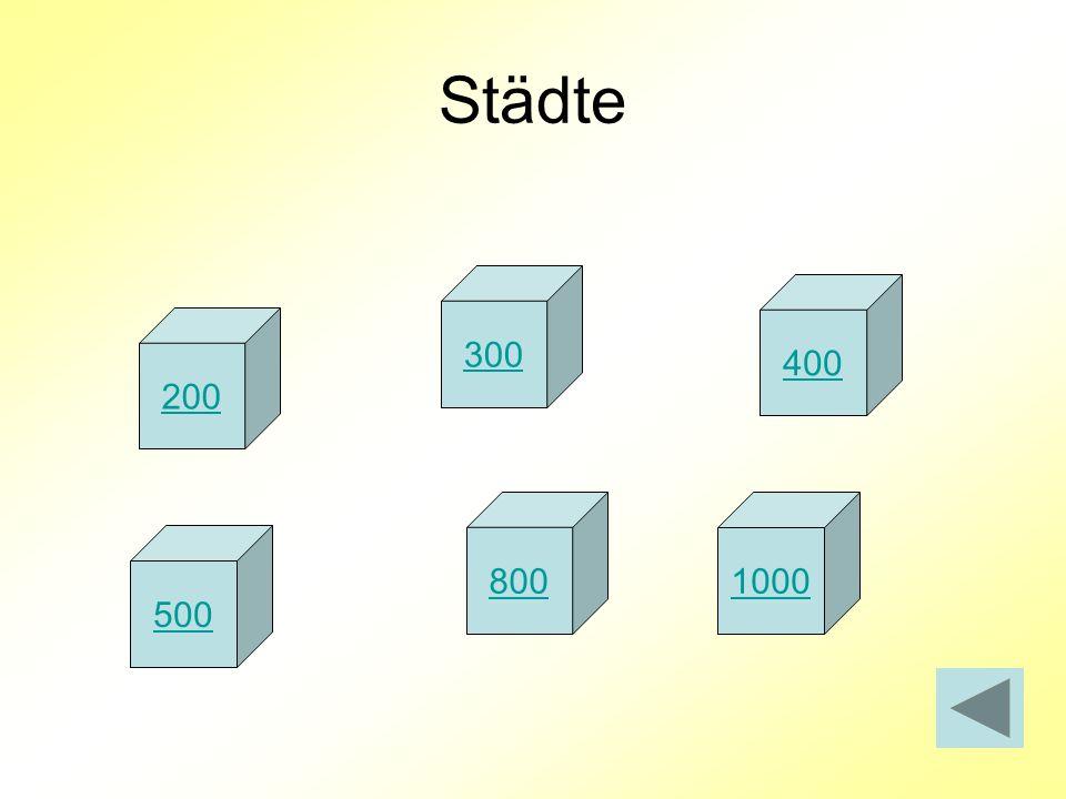 Städte 300 200 400 500 8001000