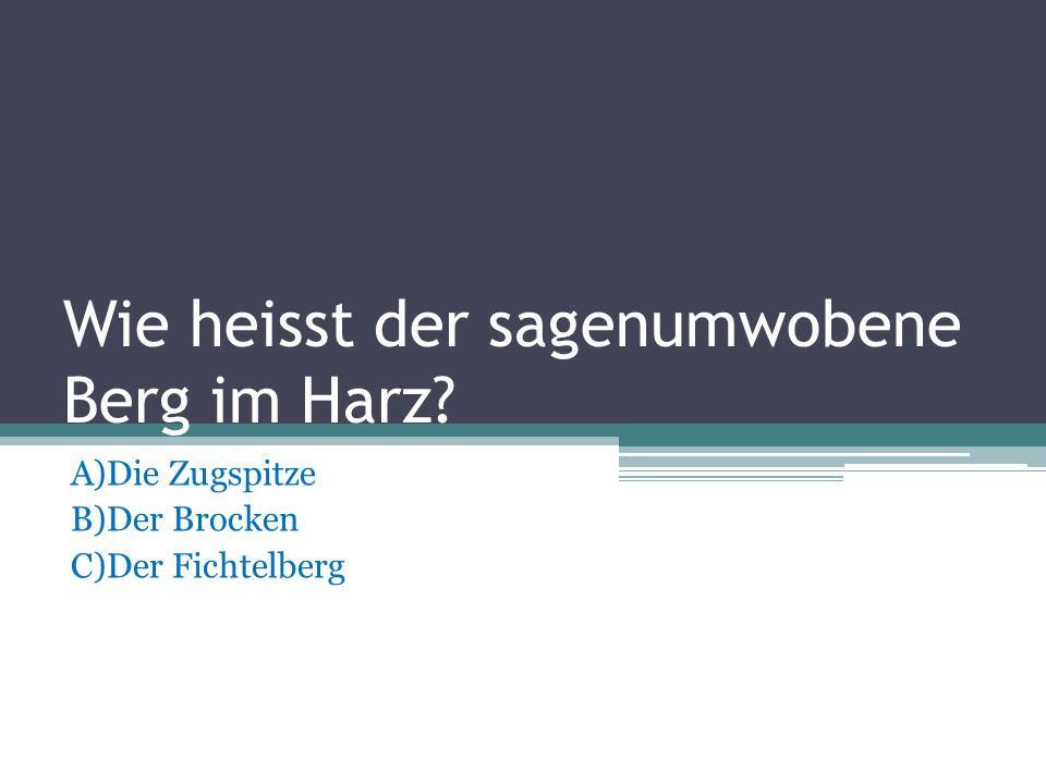 Wie heisst der grosste Bundesland der BRD? A)Saarland B)Sachsen C)Bayern