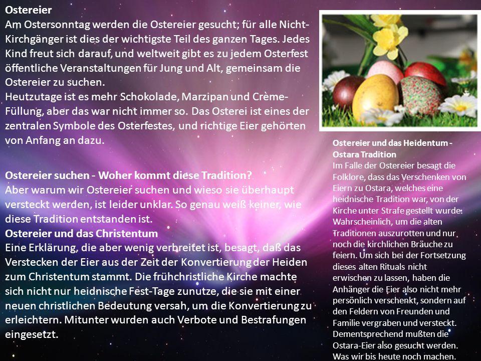 Das Osterei als Symbol - Die Symbolik neuen Lebens Das Ei gilt in vielen Religionen als Symbol für neues Leben oder Wiedergeburt.