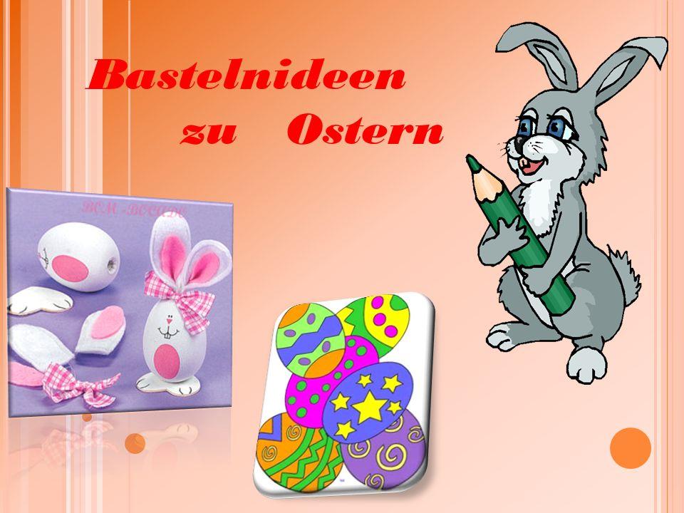 Bastelnideen zu Ostern