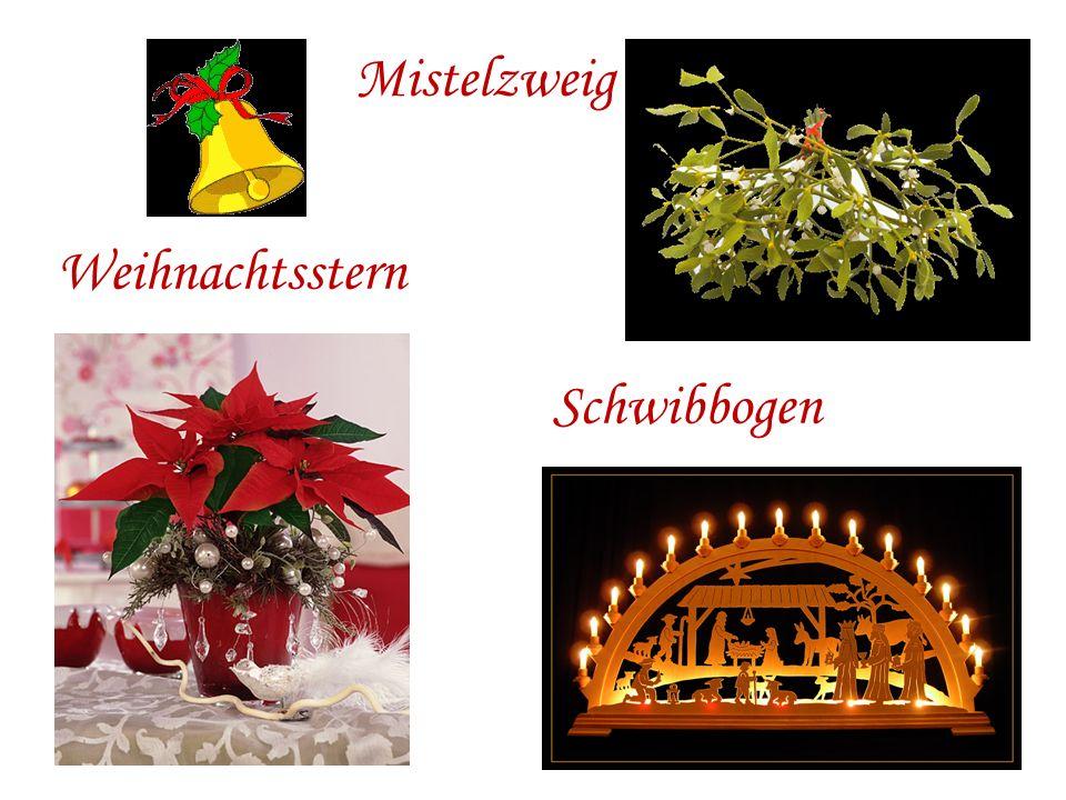 Weihnachtsstern Mistelzweig Schwibbogen