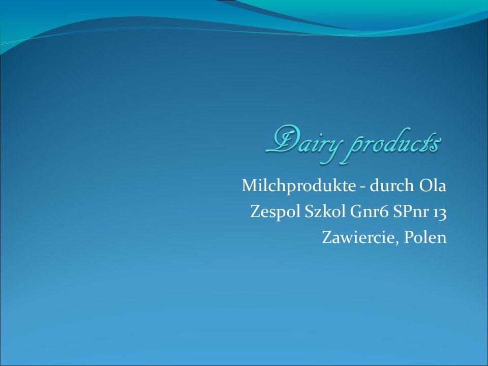 Milchprodukte - durch Ola Zespol Szkol Gnr6 SPnr 13 Zawiercie, Polen