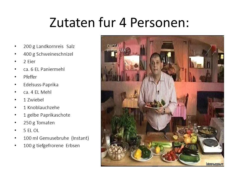 Zutaten fur 4 Personen: 200 g Landkornreis Salz 400 g Schweineschnizel 2 Eier ca. 6 EL Paniermehl Pfeffer Edelsuss-Paprika ca. 4 EL Mehl 1 Zwiebel 1 K