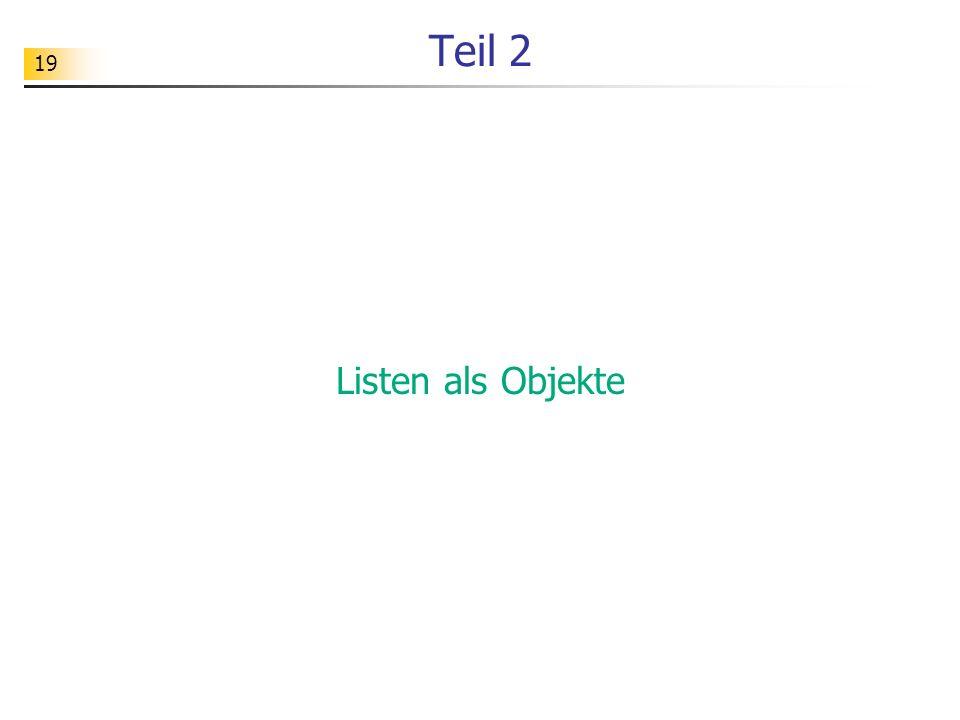 19 Teil 2 Listen als Objekte