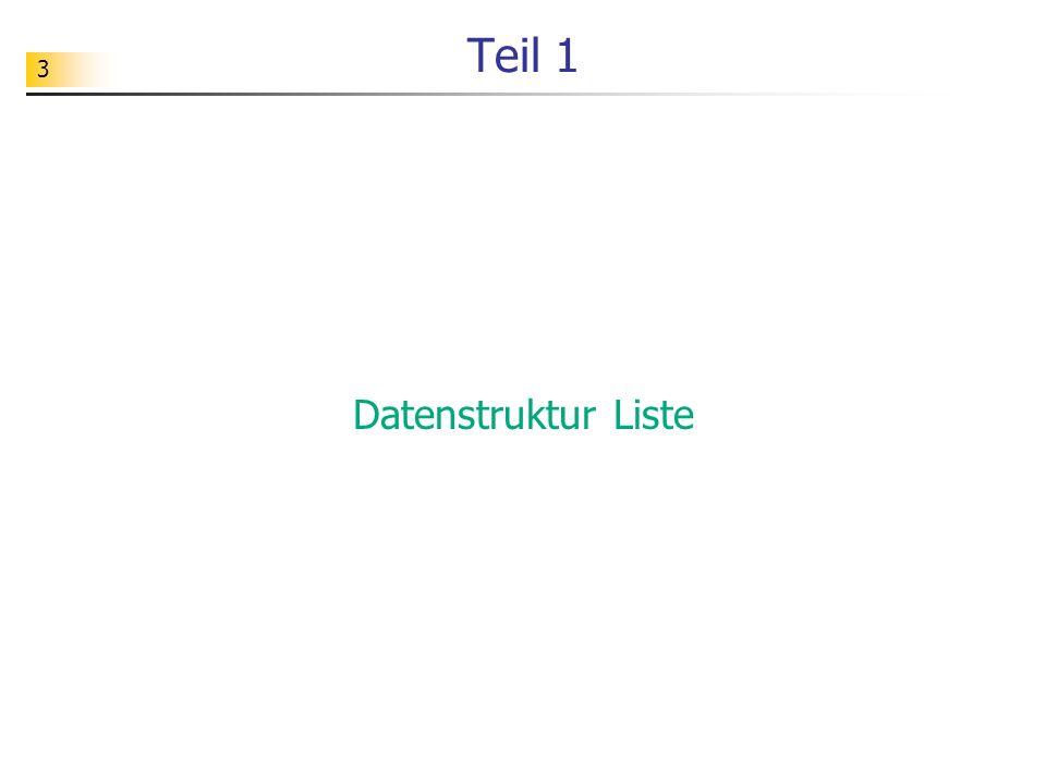 3 Teil 1 Datenstruktur Liste