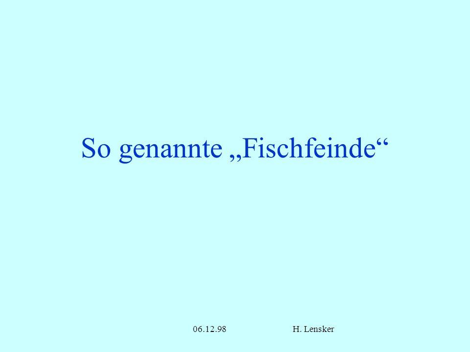 06.12.98H. Lensker So genannte Fischfeinde