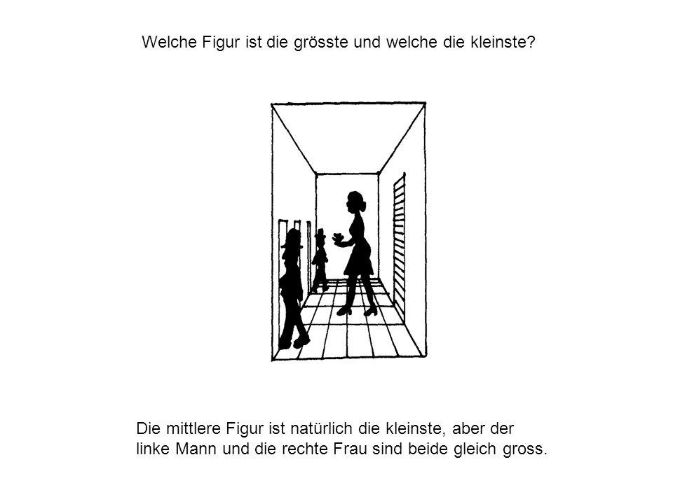 Die mittlere Figur ist natürlich die kleinste, aber der linke Mann und die rechte Frau sind beide gleich gross. Welche Figur ist die grösste und welch