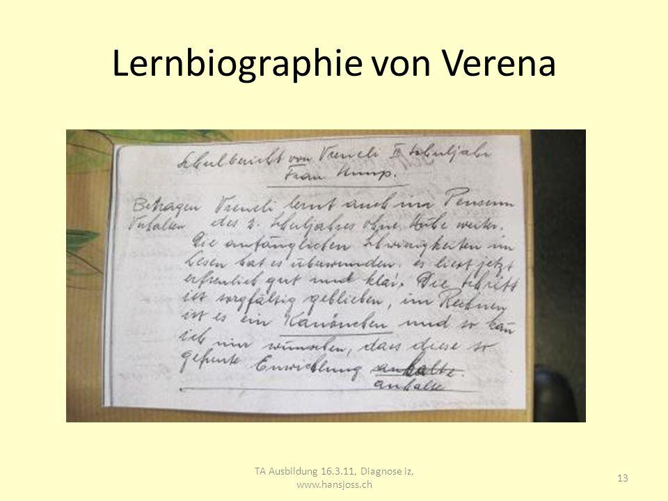 Lernbiographie von Verena TA Ausbildung 16.3.11, Diagnose iz, www.hansjoss.ch 14