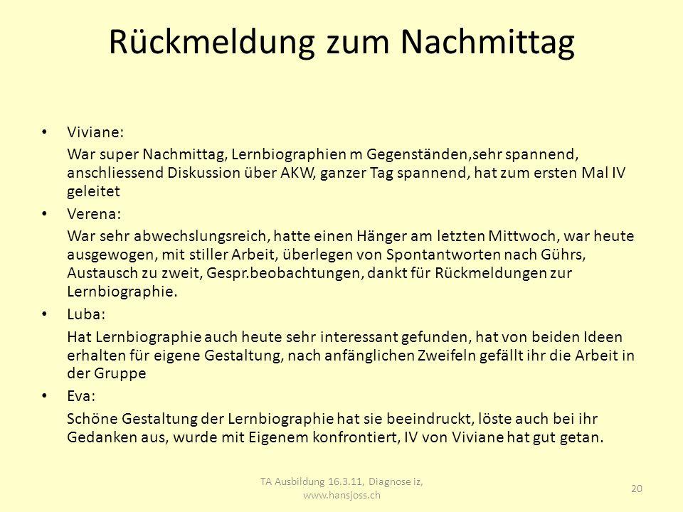 21 TA Ausbildung 16.3.11, Diagnose iz, www.hansjoss.ch