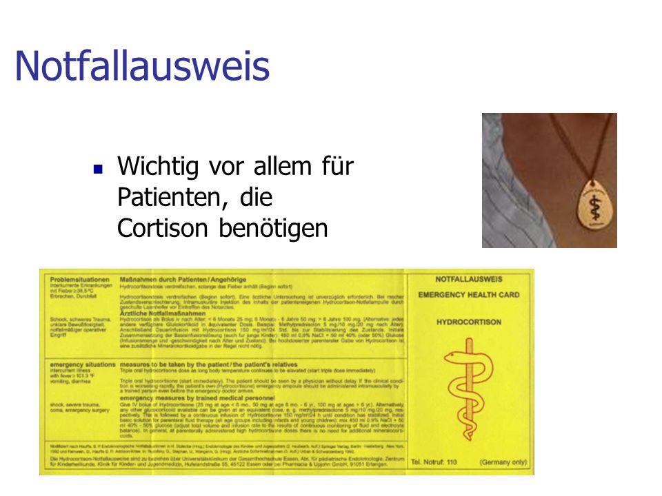 Notfallausweis Wichtig vor allem für Patienten, die Cortison benötigen