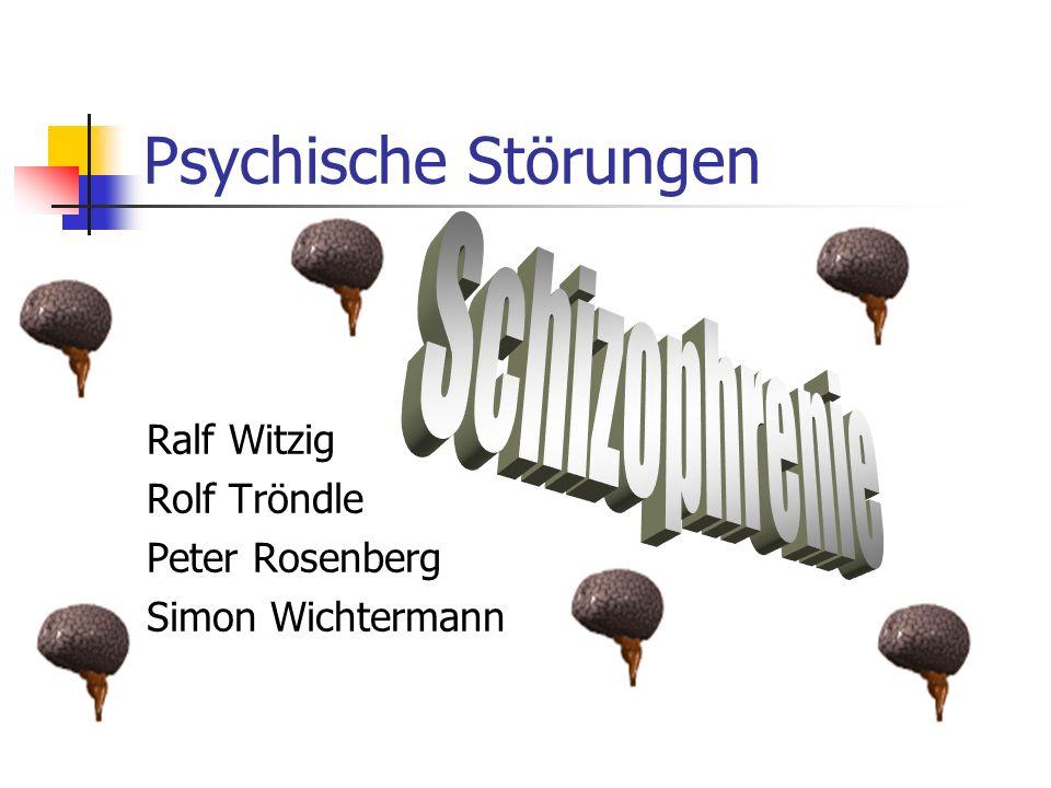 Psychische Störungen Ralf Witzig Rolf Tröndle Peter Rosenberg Simon Wichtermann