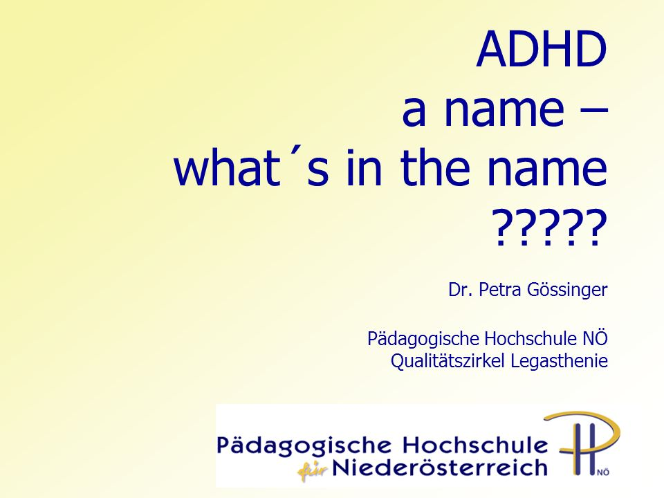 ADHD a name – what´s in the name ????.Dr.