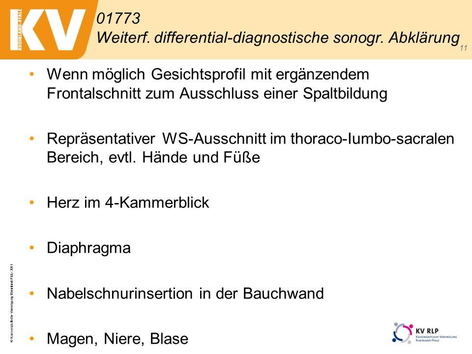 © Kassenärztliche Vereinigung Rheinland-Pfalz 2011 11 Wenn möglich Gesichtsprofil mit ergänzendem Frontalschnitt zum Ausschluss einer Spaltbildung Rep