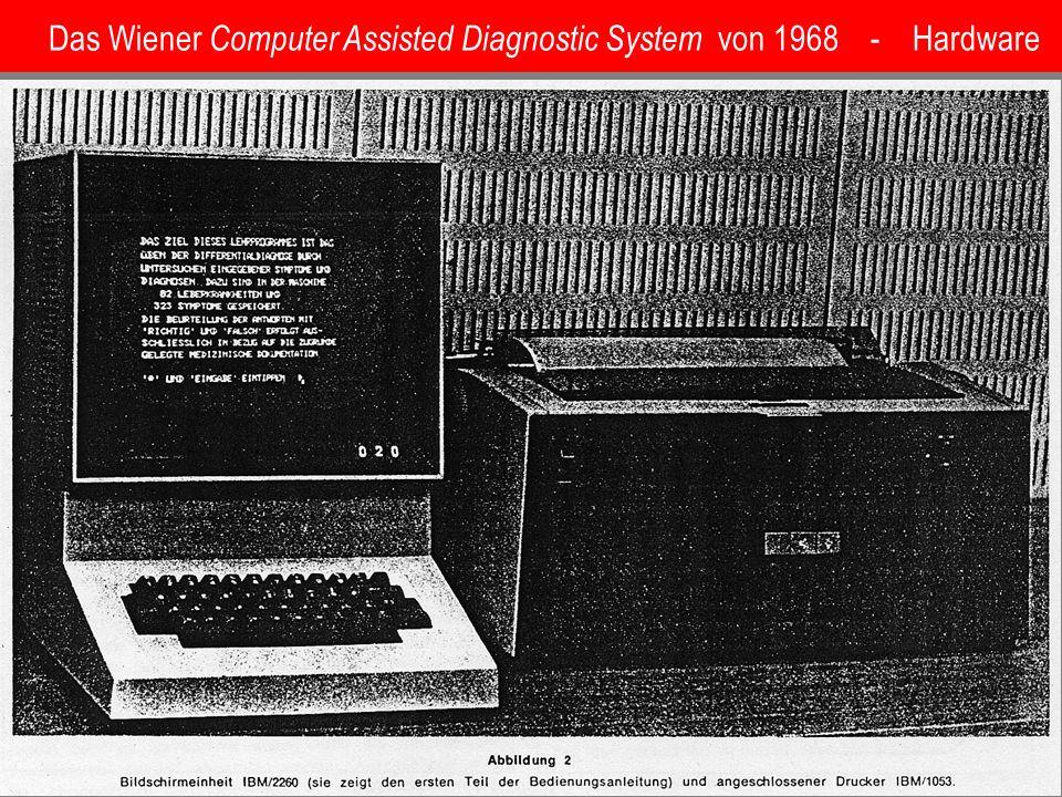Das Wiener Computer Assisted Diagnostic System von 1968 - Hardware