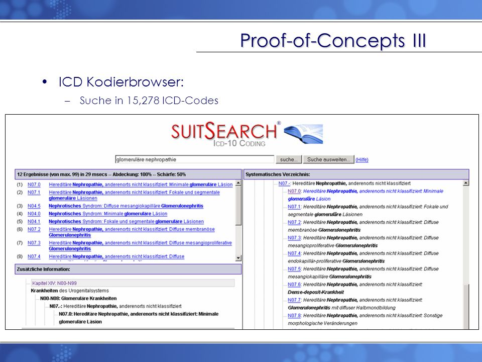 Proof-of-Concepts III ICD Kodierbrowser: –Suche in 15,278 ICD-Codes