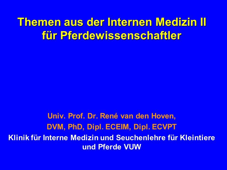 Themen aus der Internen Medizin II für Pferdewissenschaftler Univ.