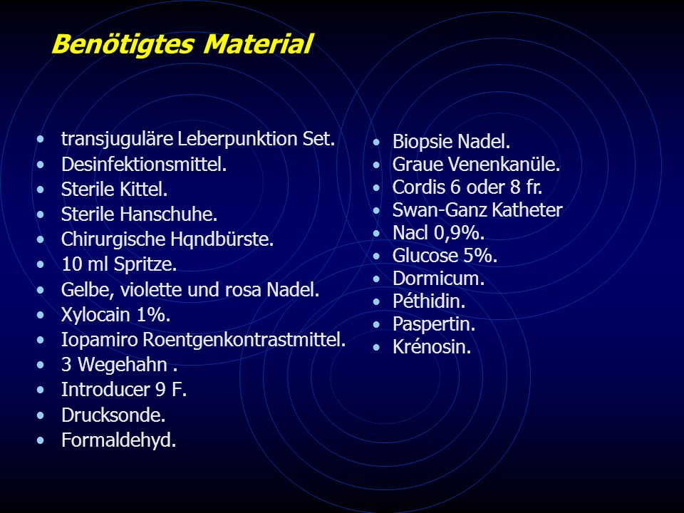 Benötigtes Material transjuguläre Leberpunktion Set.