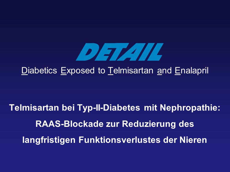Diabetics Exposed to Telmisartan and Enalapril Telmisartan bei Typ-II-Diabetes mit Nephropathie: RAAS-Blockade zur Reduzierung des langfristigen Funkt