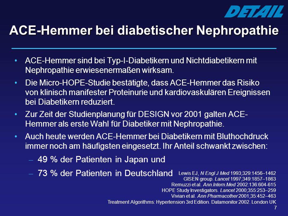 8 AT 1 -Rezeptorblocker bei diabetischer Nephropathie Die renoprotektive Wirkung von AT 1 -Rezeptorblockern bei Typ-II- Diabetikern mit Nephropathie wurde in großen klinischen Studien nachgewiesen.