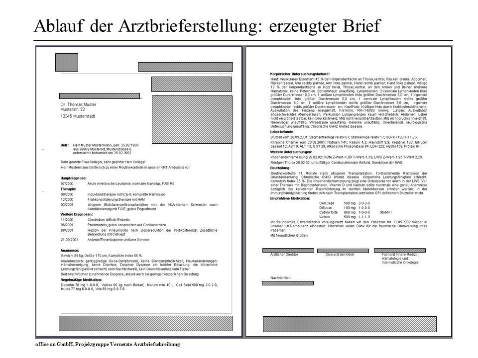 office on GmbH, Projektgruppe Vernetzte Arztbriefschreibung Ablauf der Arztbrieferstellung: erzeugter Brief