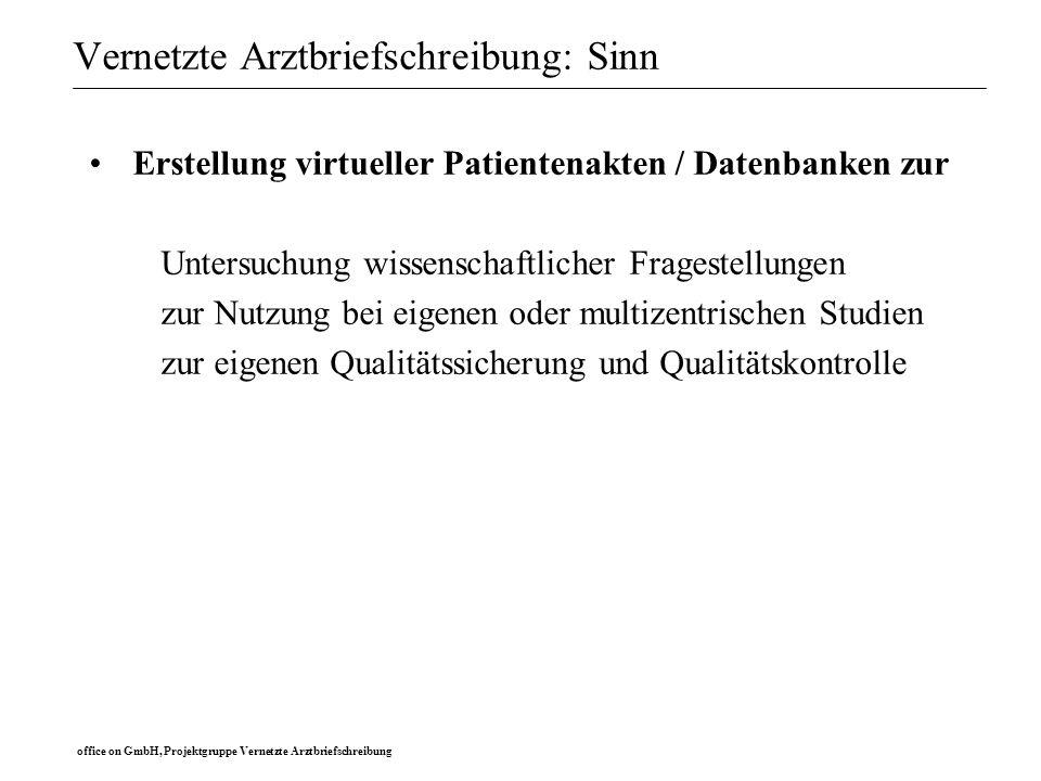 office on GmbH, Projektgruppe Vernetzte Arztbriefschreibung Ablauf der Arztbrieferstellung: Labor-Modul
