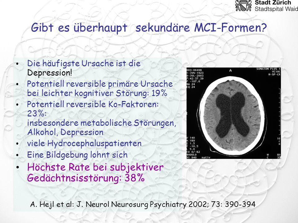 Gibt es überhaupt sekundäre MCI-Formen? Die häufigste Ursache ist die Depression! Potentiell reversible primäre Ursache bei leichter kognitiver Störun