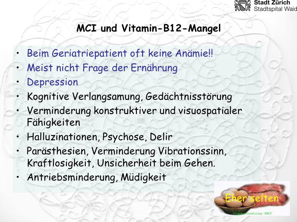 MCI und Vitamin-B12-Mangel Beim Geriatriepatient oft keine Anämie!.