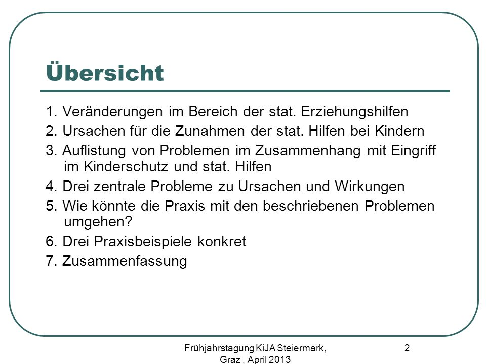 Entscheidungsfindung als zeitliche Blackbox Es mangelt an Kooperation Es mangelt an Kontinuität Es mangelt an Verantwortung Es mangelt an Regelungen 23 Frühjahrstagung KiJA Steiermark, Graz, April 2013